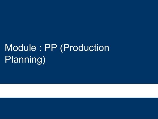 Module : PP (ProductionPlanning)