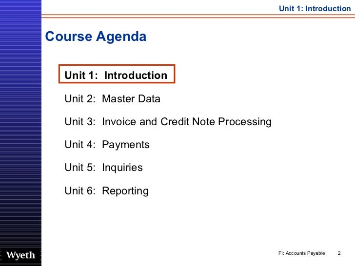 Course Agenda <ul><ul><li>Unit 1:  Introduction </li></ul></ul><ul><ul><li>Unit 2:  Master Data </li></ul></ul><ul><ul><li...
