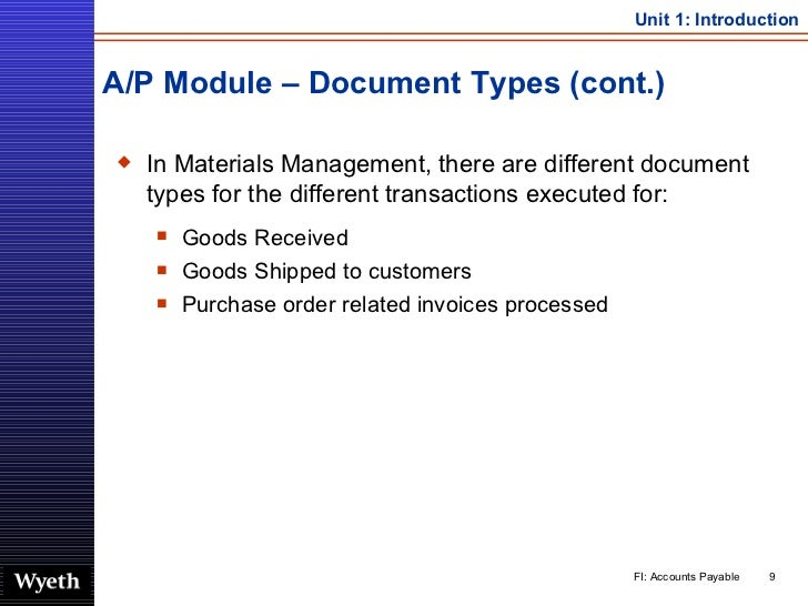 A/P Module – Document Types (cont.) <ul><li>In Materials Management, there are different document types for the different ...
