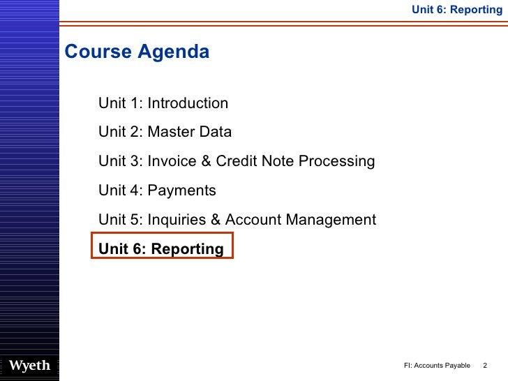 Course Agenda <ul><ul><li>Unit 1: Introduction </li></ul></ul><ul><ul><li>Unit 2: Master Data </li></ul></ul><ul><ul><li>U...
