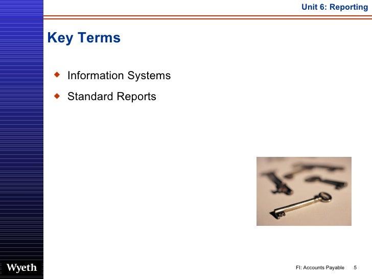 Key Terms <ul><li>Information Systems </li></ul><ul><li>Standard Reports </li></ul>