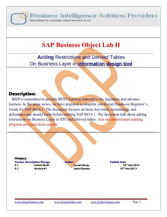 SAP Business Object Lab II Adding Restrictions and Derived Tables On Business Layer in information design tool  Descriptio...