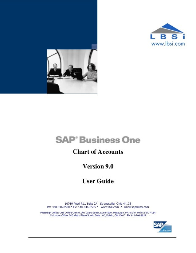 Chart of Accounts Version 9.0 User Guide 10749 Pearl Rd., Suite 2A Strongsville, Ohio 44136 Ph: 440-846-8500 * Fx: 440-846...