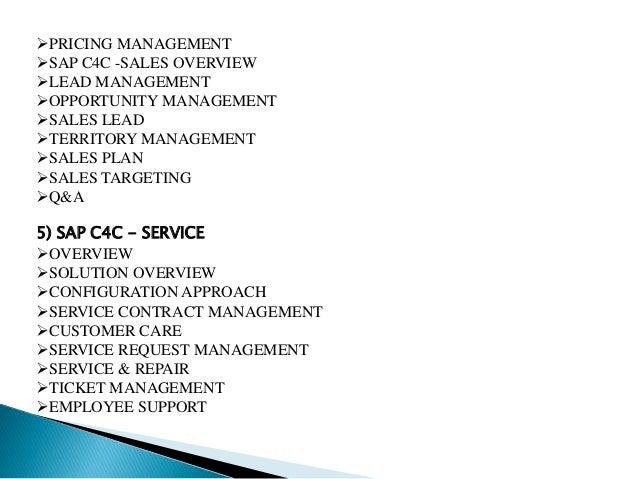 PRICING MANAGEMENT SAP C4C -SALES OVERVIEW LEAD MANAGEMENT OPPORTUNITY MANAGEMENT SALES LEAD TERRITORY MANAGEMENT S...
