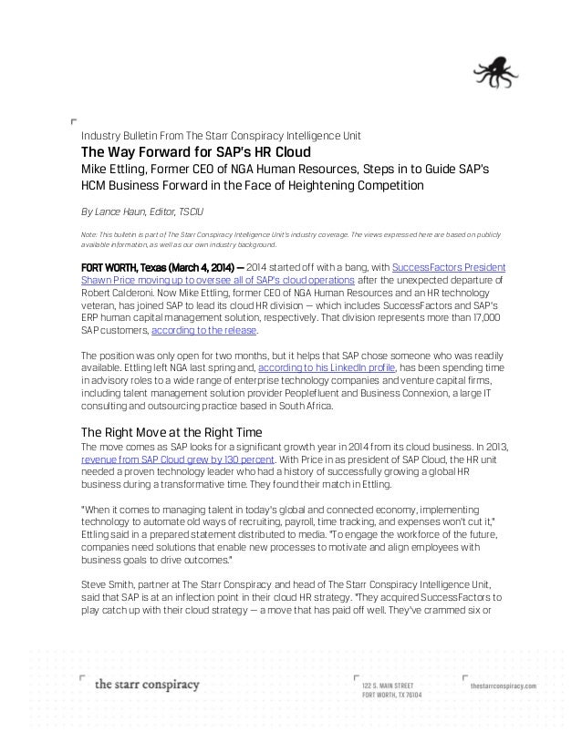 Industry Bulletin From The Starr Conspiracy Intelligence Unit  The Way Forward for SAP's HR Cloud Mike Ettling, Former CEO...