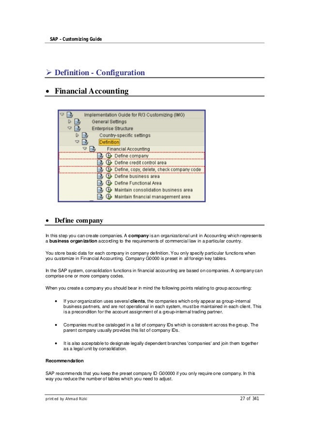 SAP – Customizing Guide    Definition - Configuration    Financial Accounting    Define companyIn this step you can create...