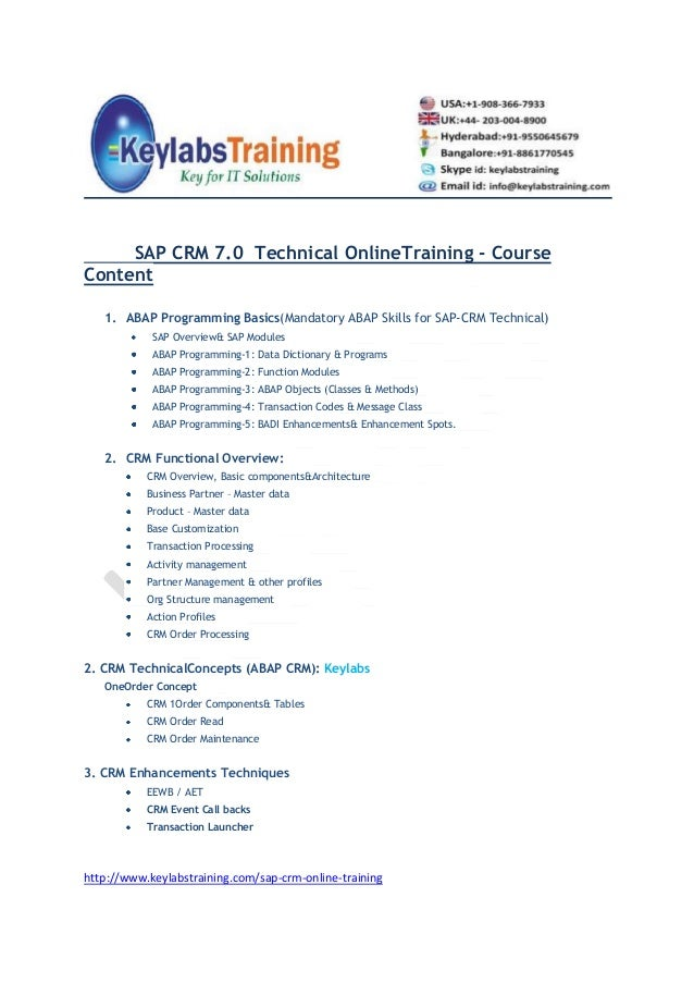 SAP CRM 7.0 Technical OnlineTraining - CourseContent1. ABAP Programming Basics(Mandatory ABAP Skills for SAP-CRM Technical...