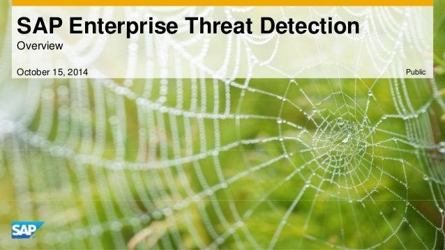 SAP Enterprise Threat Detection  Overview  October 15, 2014 Public