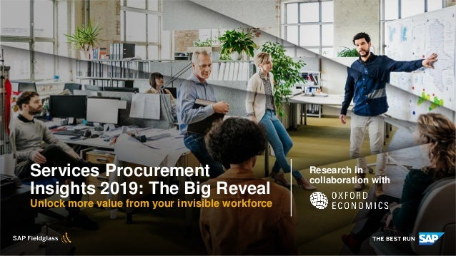 INTERNAL Services Procurement Insights 2019: The Big Reveal Unlock more value from your invisible workforce Research in co...
