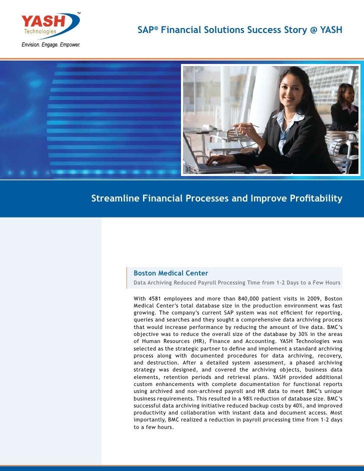 SAP® Financial Solutions Success Story @ YASHStreamline Financial Processes and Improve Profitability         Boston Medic...