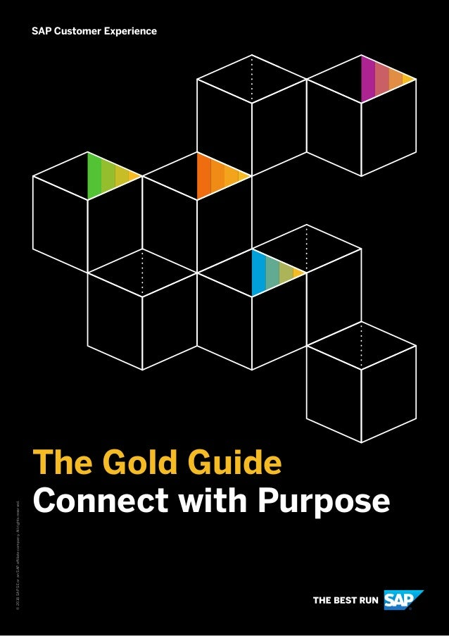 The Gold Guide Connect with Purpose ©2018SAPSEoranSAPaffiliatecompany.Allrightsreserved.