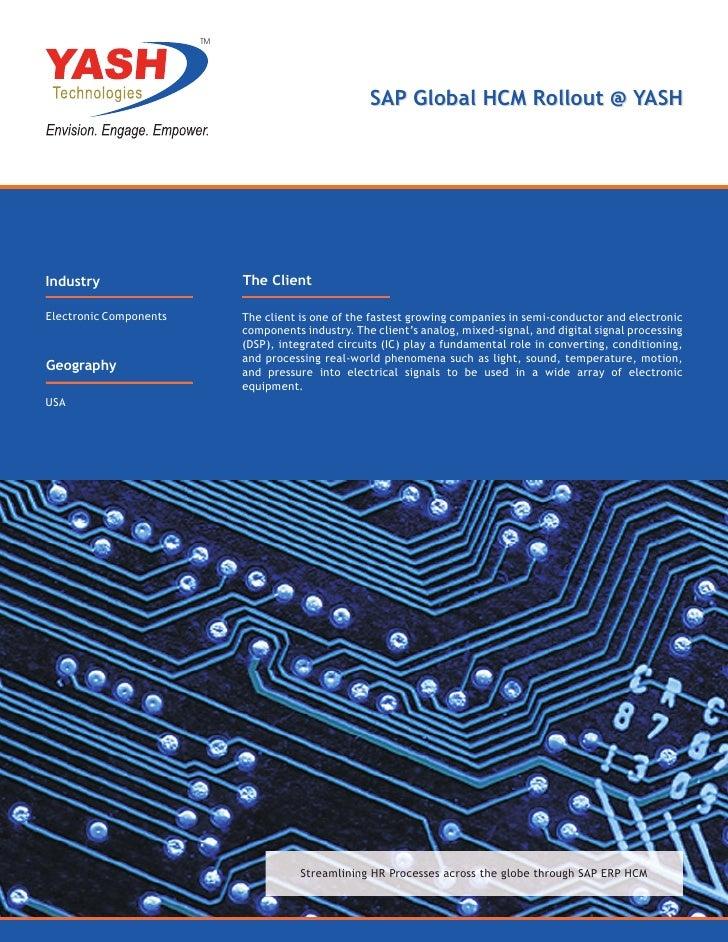 TM                                                     SAP Global HCM Rollout @ YASHIndustry                     The Clien...