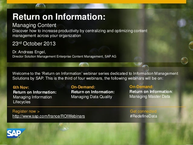 Return on Information: Managing Content Discover how to increase productivity by centralizing and optimizing content manag...