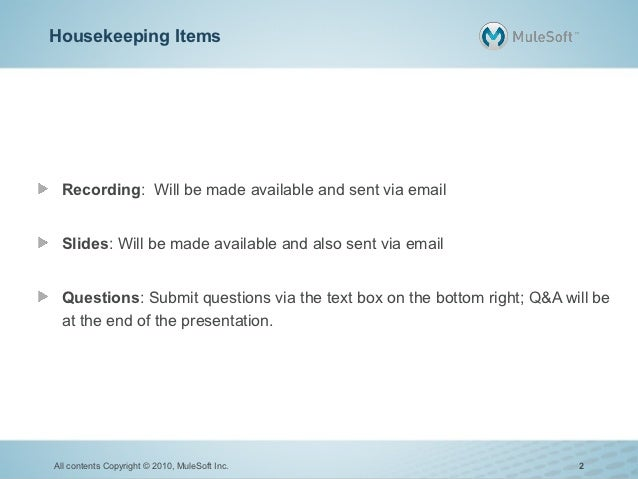 Housekeeping Items Recording: Will be made available and sent via email Slides: Will be made available and also sent via e...