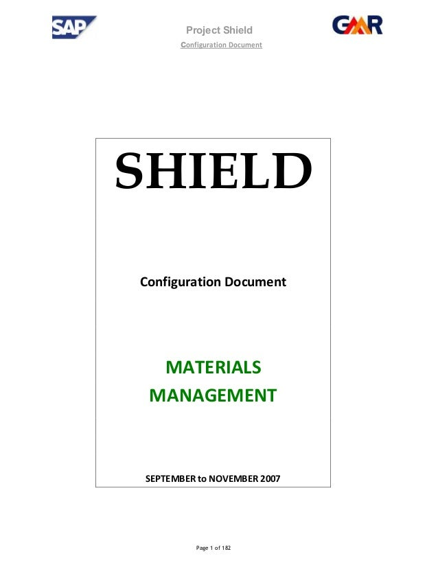 Project Shield configuration Document Page 1 of 182 SHIELD Configuration Document MATERIALS MANAGEMENT SEPTEMBER to NOVEMB...