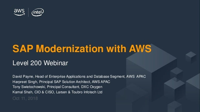 © 2018 Amazon Web Services, Inc. or its Affiliates. All rights reserved. David Payne, Head of Enterprise Applications and ...