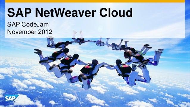 SAP NetWeaver CloudSAP CodeJamNovember 2012