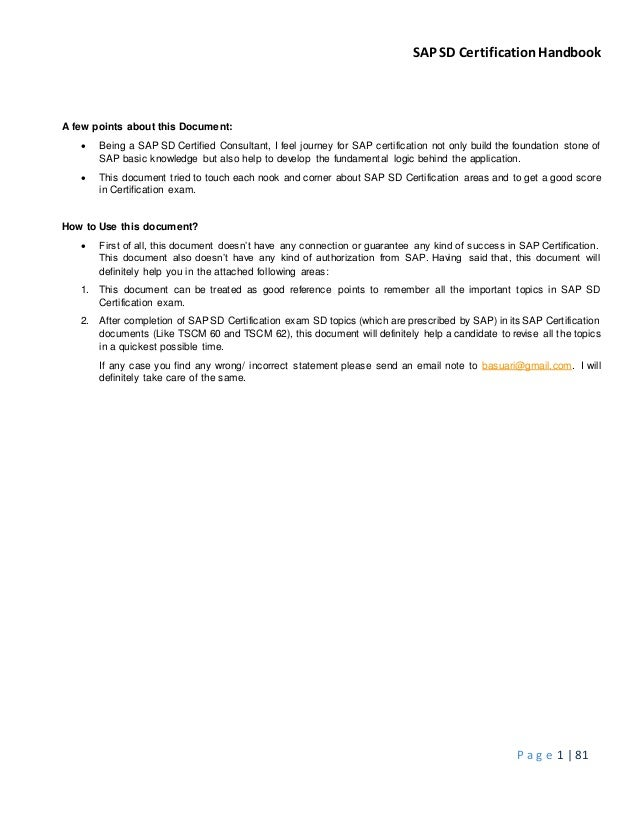 SAP SD CertificationHandbook P a g e 1 | 81 A few points about this Document:  Being a SAP SD Certified Consultant, I fee...