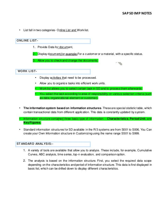 SAP SD IMP NOTES • List fall in two categories- Online List and Work list. ONLINE LIST- 1. Provide Data for document, 2. D...
