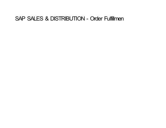 SAP SALES & DISTRIBUTION ‐ Order Fulfillmen