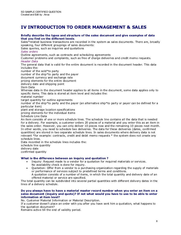 SD SAMPLE CERTIFIED QUESTION Created and Edit by : Anca     IV INTRODUCTION TO ORDER MANAGEMENT & SALES Briefly describe t...