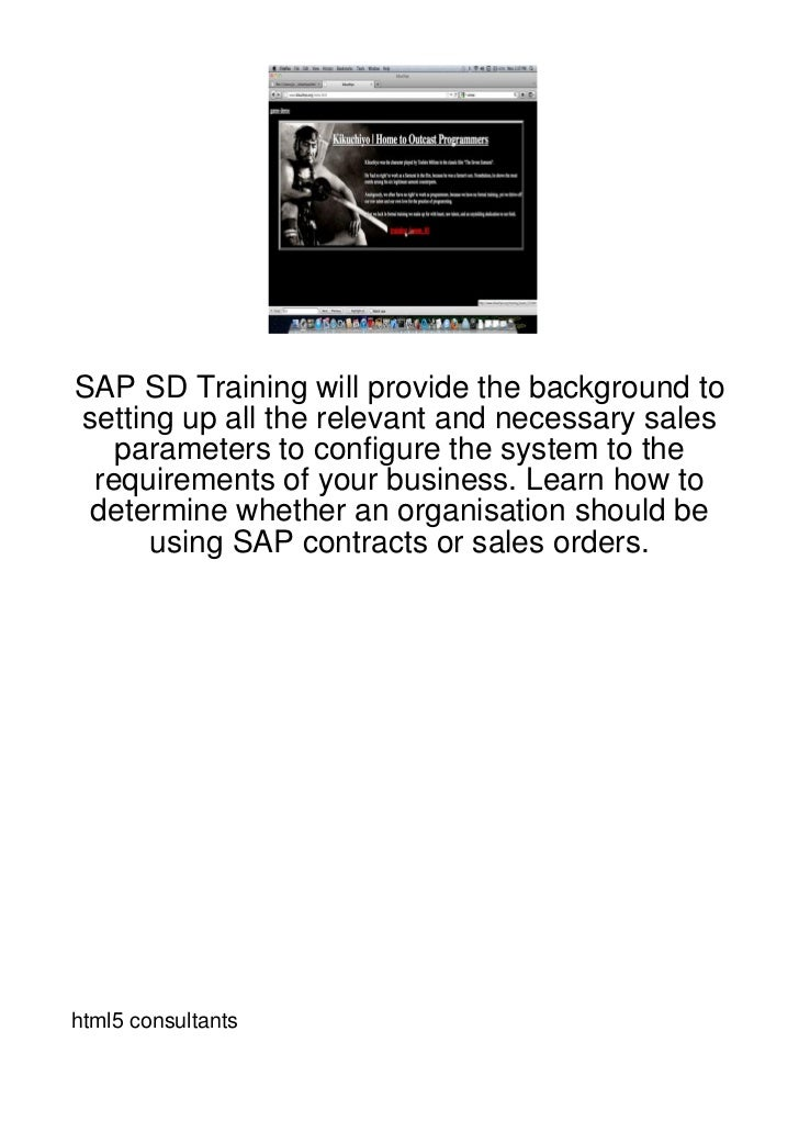 SAP SD Training will provide the background tosetting up all the relevant and necessary sales   parameters to configure th...