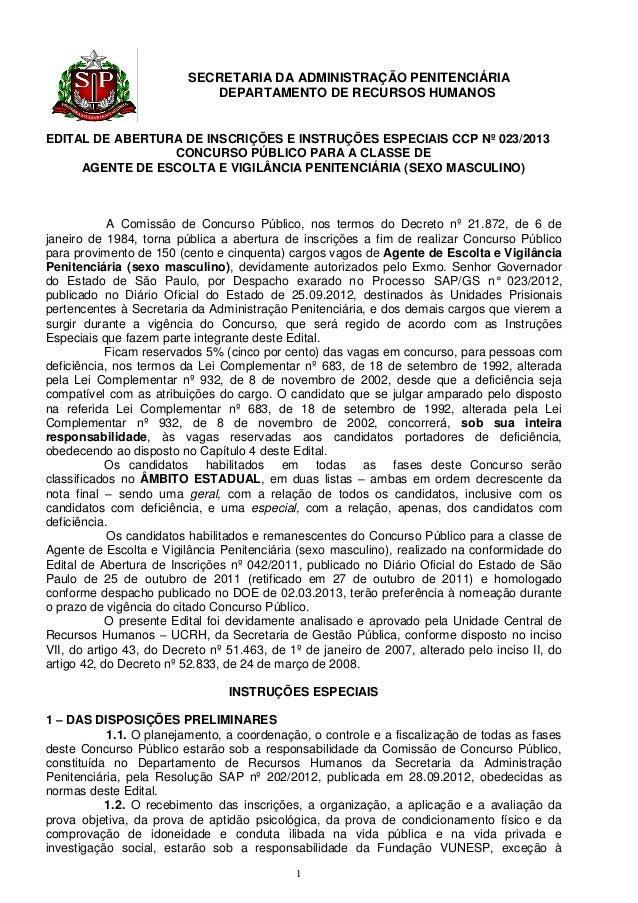 SECRETARIA DA ADMINISTRAÇÃO PENITENCIÁRIA                            DEPARTAMENTO DE RECURSOS HUMANOSEDITAL DE ABERTURA DE...