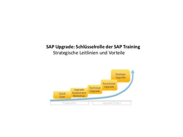 SAP Upgrade: Schlüsselrolle der SAP Training Strategische Leitlinien und Vorteile