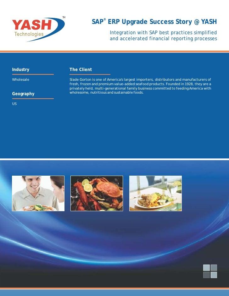 TM                              SAP® ERP Upgrade Success Story @ YASH                                         Integration ...
