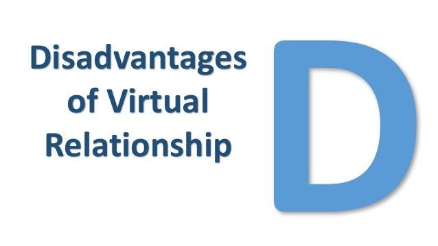 disadvantages of virtual relationship