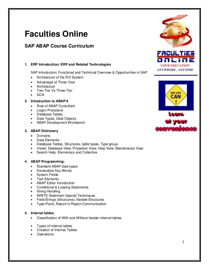 Faculties OnlineSAP ABAP Course Curriculum1. ERP Introduction: ERP and Related Technologies   SAP Introduction: Functional...