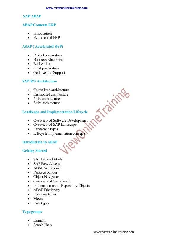 www.viewonlinetraining.com  SAP ABAP ABAP Contents ERP • •  Introduction Evolution of ERP  ASAP ( Accelerated SAP) • • • •...