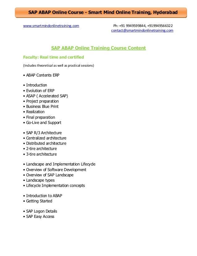SAP ABAP Online Course - Smart Mind Online Training, Hyderabad www.smartmindonlinetraining.com  Ph: +91 9949599844, +91994...
