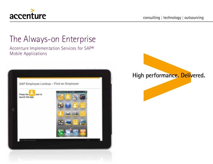 The Always-on EnterpriseAccenture Implementation Services for SAP®Mobile Applications                 FPO