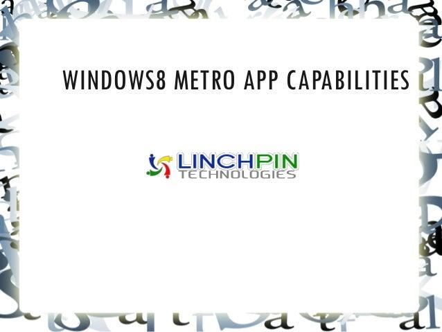 WINDOWS8 METRO APP CAPABILITIES