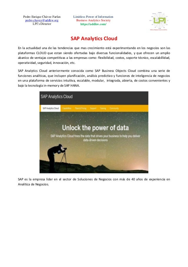 Pedro Enrique Chávez Farfan pedro.chavez@addkw.org LPI's Director Limitless Power of Information Business Analytics Societ...