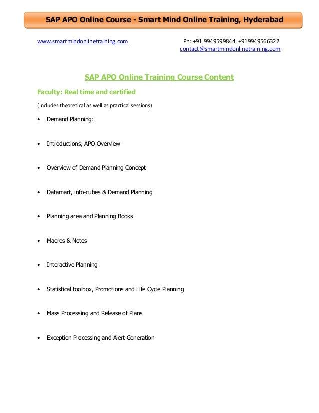 SAP APO Online Course - Smart Mind Online Training, Hyderabad www.smartmindonlinetraining.com  Ph: +91 9949599844, +919949...