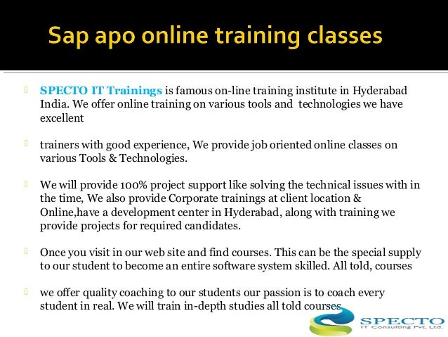  SPECTO IT Trainings is famous on-line training institute in Hyderabad India. We offer online training on various tools a...