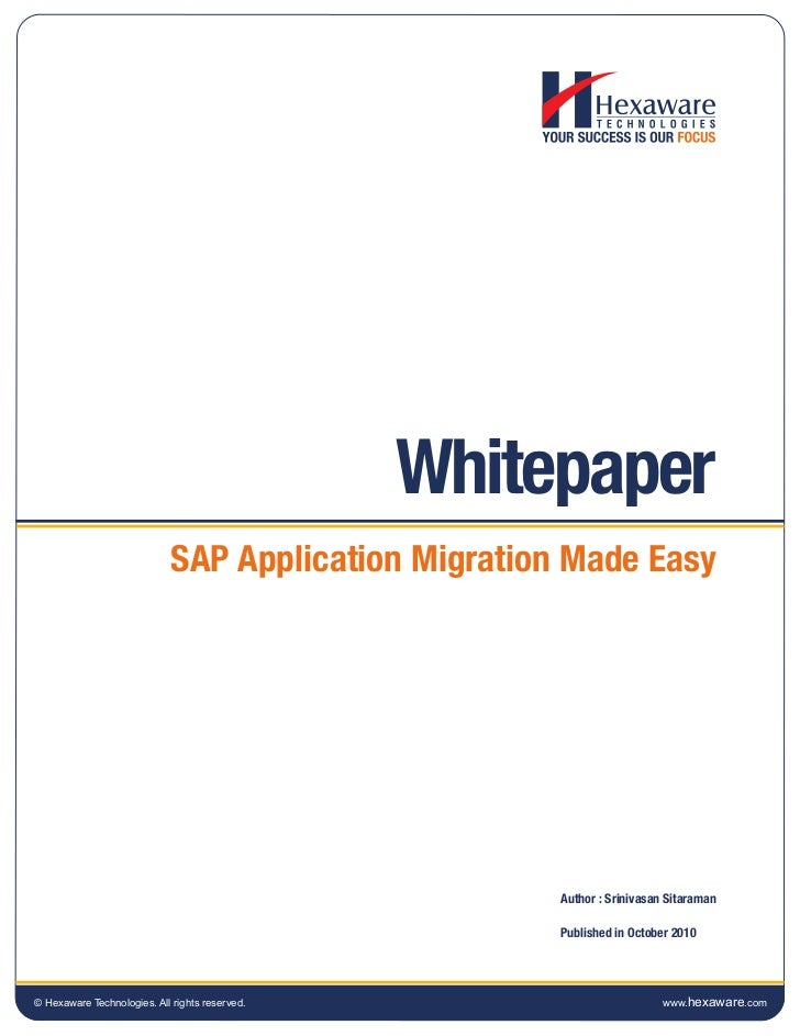 Whitepaper                             SAP Application Migration Made Easy                                                ...