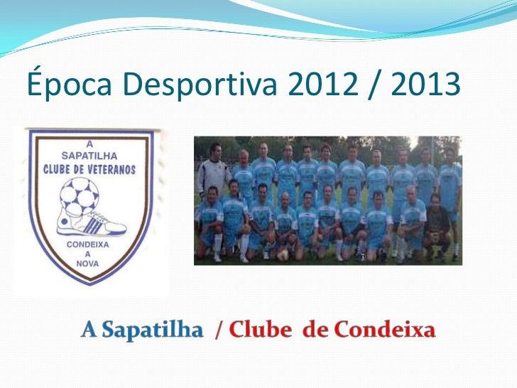 Época Desportiva 2012 / 2013
