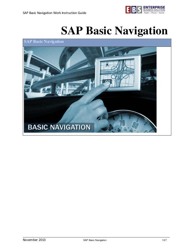 user manual basic sap navigation Sap basis and security administration changing default sap user id's sap comes with some pre-configure clients (independent business units) they.