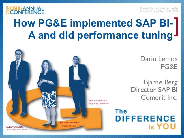 How PG&E implemented SAP BI-          A and did performance tuning                                                        ...