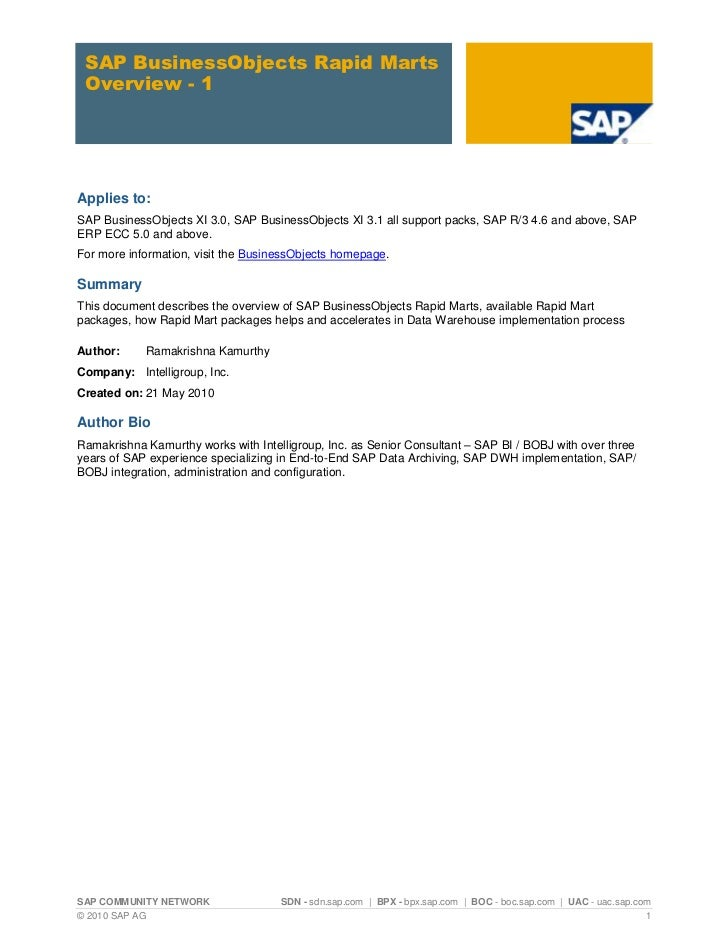 SAP BusinessObjects Rapid Marts Overview - 1Applies to:SAP BusinessObjects XI 3.0, SAP BusinessObjects XI 3.1 all support ...