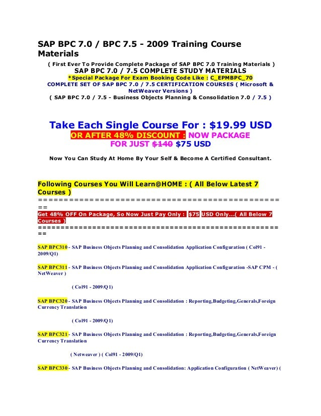 SAP BPC 7.0 / BPC 7.5 - 2009 Training Course Materials ( First Ever To Provide Complete Package of SAP BPC 7.0 Training Ma...