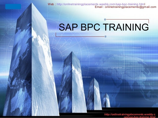 LOGO  Web : http://onlinetrainingplacements.weebly.com/sap-bpc-training.html Email : onlinetrainingplacements@gmail.com  S...