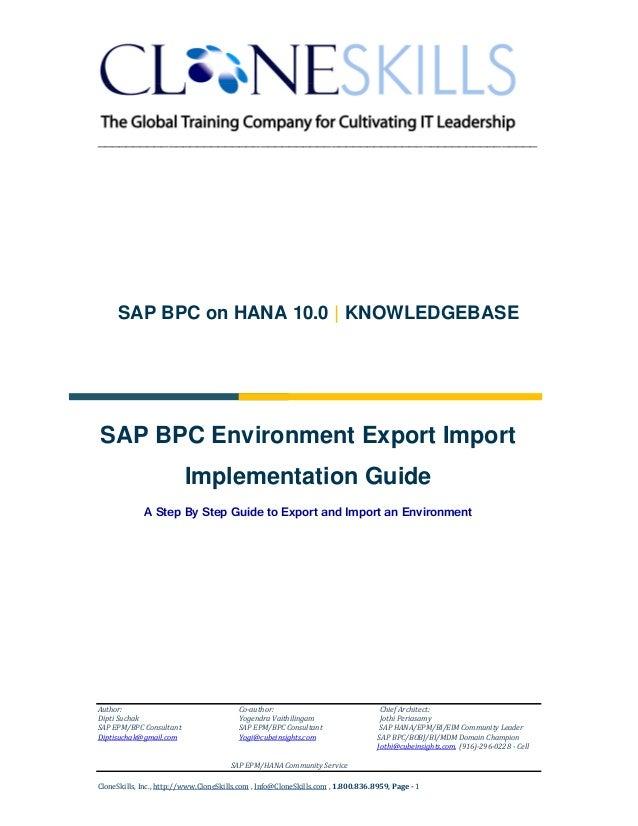 ______________________________________________________________  SAP BPC on HANA 10.0   KNOWLEDGEBASE  SAP BPC Environment ...