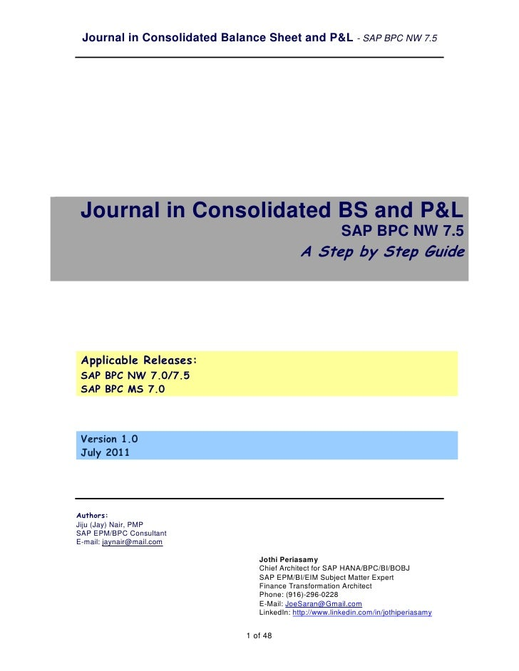 Journal in Consolidated Balance Sheet and P&L - SAP BPC NW 7.5 Journal in Consolidated BS and P&L                         ...