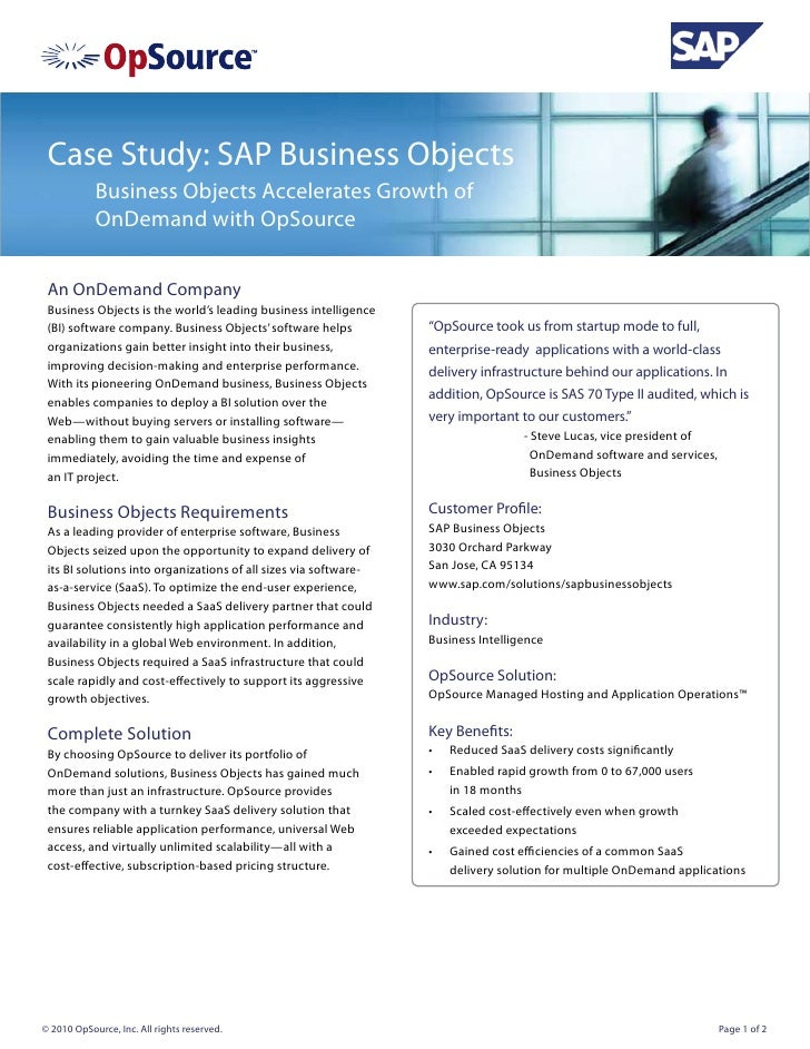 Case Study: SAP Business Objects            Business Objects Accelerates Growth of            OnDemand with OpSource An On...