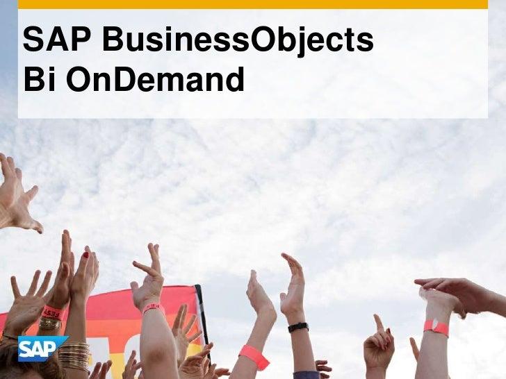 SAP BusinessObjectsBi OnDemand