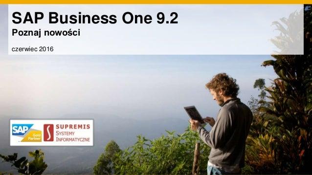 SAP Business One 9.2 Poznaj nowości czerwiec 2016